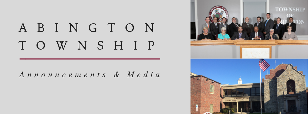 Abington Township announcements and media